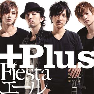 <b>『Fiesta/エール』/+Plus名</b><br />2011年1月19日発売<br />価格:1500円(税込)<br />発売元:(株)ポニーキャニオン