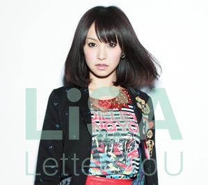 <b>LiSA『Letters to U』</b><br />4月20日発売<br />2625円(税込)<br />発売:アニプレックス