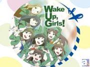 アニメJAM2014に「Wake Up,Girls!」が参戦決定